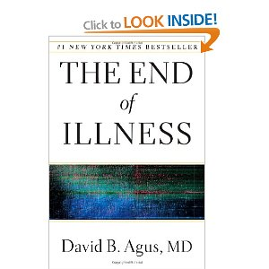 The End of Illness by Dr. David Agus