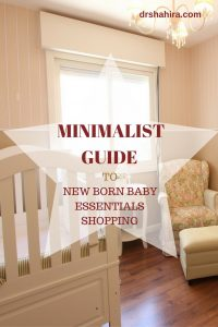 Minimalist guide to new born baby essentials shopping