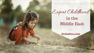 Expat Childhood in the Middle East