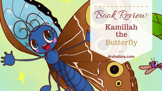 Kamillah the Butterfly. Islamic Children's book, Muslim Authors