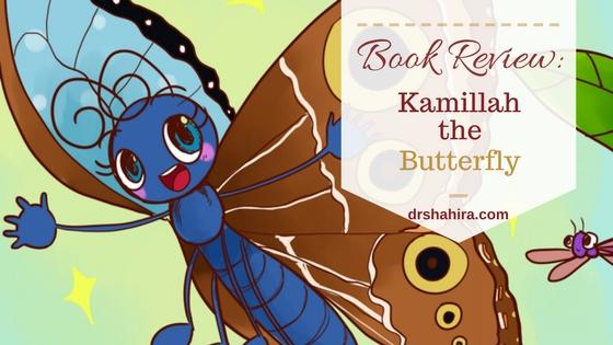 Kamillah the Butterfly. Islamic Children's book, Muslim Authors