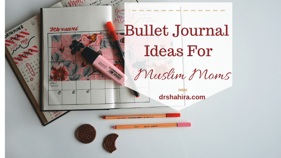 Bullet Journal Ideas For Muslim Moms