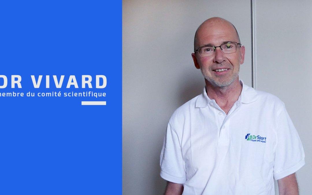 Ces experts qui font Dr Sport – Dr Vivard, rhumatologue #1