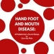 Hand Foot & Mouth Disease: Everything You Need To Know + A Secret Recipe To Cure The Pain