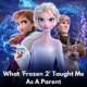 frozen 2 taught me