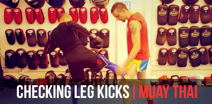 Checking Leg Kicks