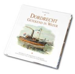 Boek Ad Bakker Dordrecht getekend in water