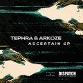 Tephra & Arkoze Ascertain EP