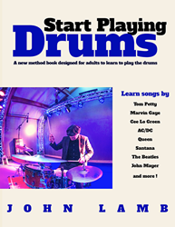 Start Playing Drums: A Method for Adult Novices