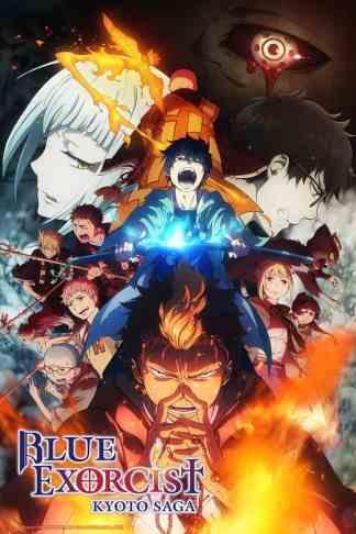 Bleu Exorcist Kyoto Saga anime review