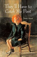 They'll Have to Catch Me First: An Artist's Coming of Age in the Third Reich Cover