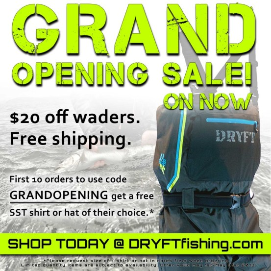 dryft waders grand opening sale