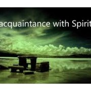 re-acquaintance with spirit