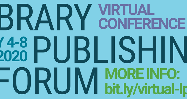 Library Publishing Forum 2020 Banner