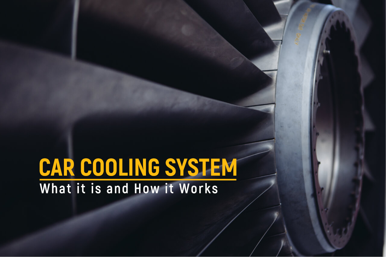 Car Cooling System: What is it and How it Works?