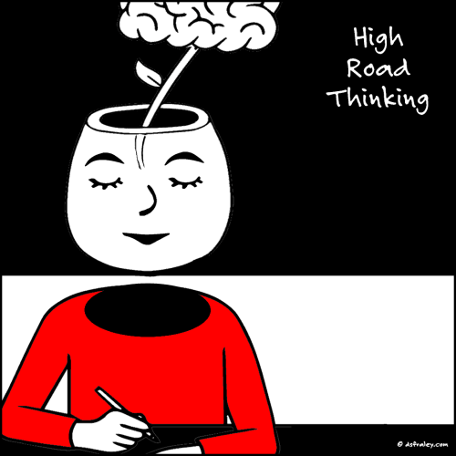 High Road Thinking
