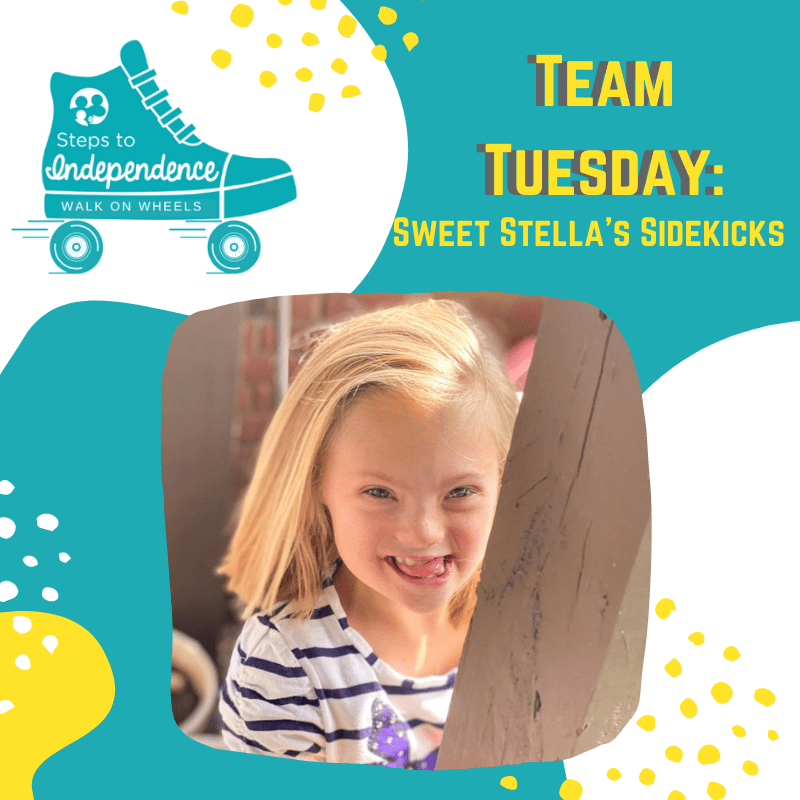Walk on Wheels Team Tuesday: Sweet Stella's Sidekicks