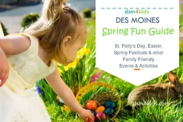 Spring Fun Guide - dsm4kids.com