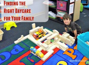 Finding the Right Daycare for Your Family - dsm4kids.com
