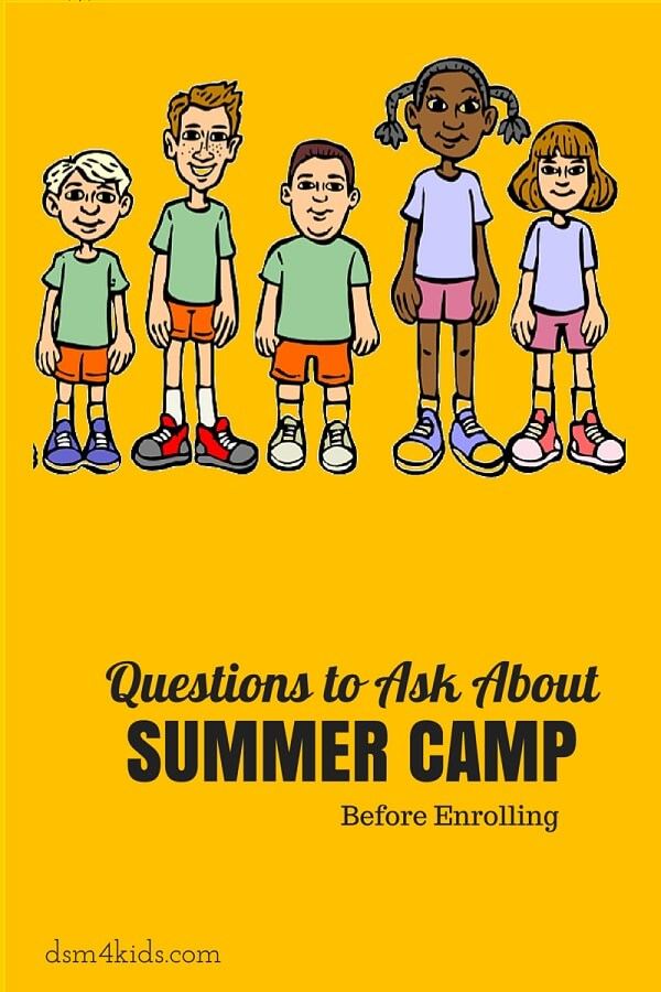 Question to Ask about Summer Camp Before Enrolling - dsm4kids.com