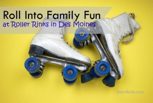 Roll Into Family Fun at Roller Rinks in Des Moines - dsm4kids.com