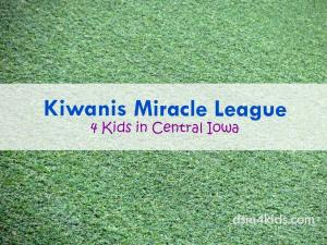 Kiwanis Miracle League 4 Kids in Central Iowa - dsm4kids.com