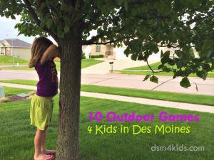 10 Outdoor Games 4 Kids in Des Moines - dsm4kids.com