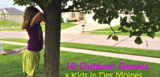 10 Outdoor Games 4 Kids in Des Moines