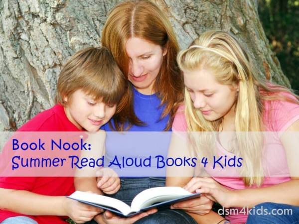Book Nook: Summer Read Aloud Books 4 Kids - dsm4kids