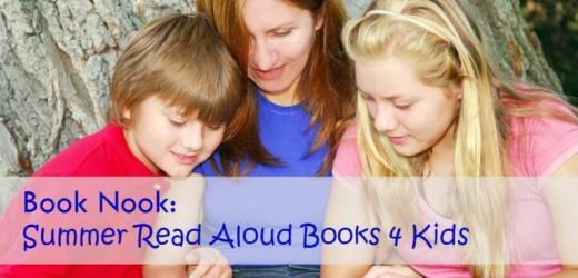 Book Nook: Summer Read Aloud Books 4 Kids