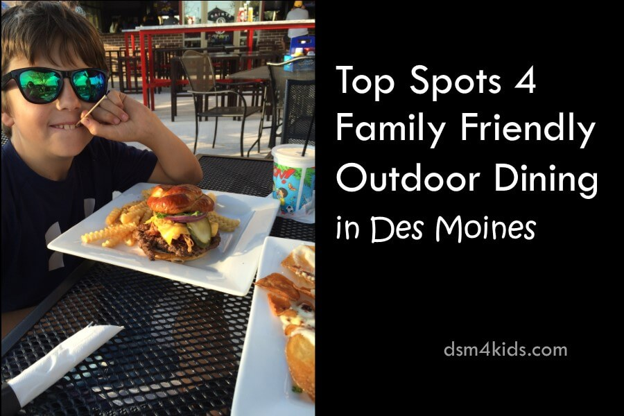 Top Spots 4 Family Friendly Outdoor Dining in Des Moines