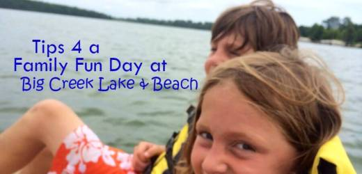 Tips 4 a Family Fun Day at Big Creek Lake & Beach