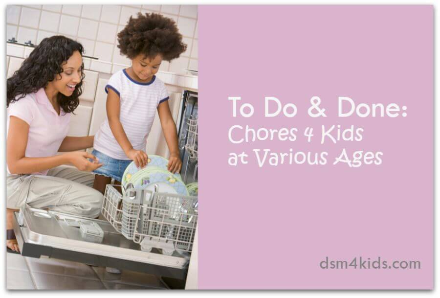 To Do & Done: Chores 4 Kids at Various Ages