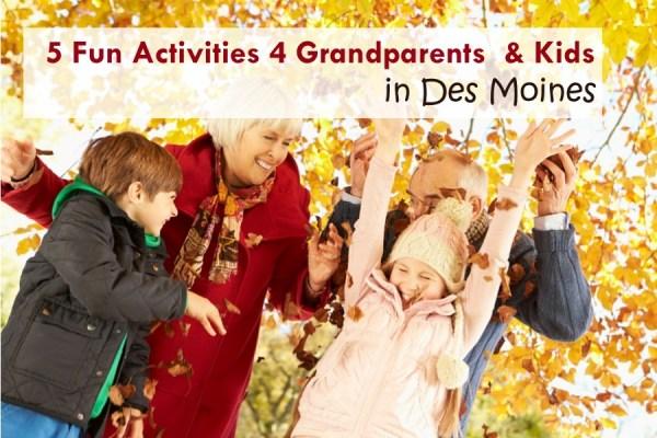 5 Fun Activities 4 Grandparents and Kids in Des Moines - dsm4kids.com