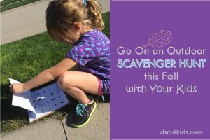 Go On an Outdoor Scavenger Hunt this Fall with Your Kids - dsm4kids.com