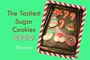 The Tastiest Sugar Cookies (EVER)! - dsm4kids.com