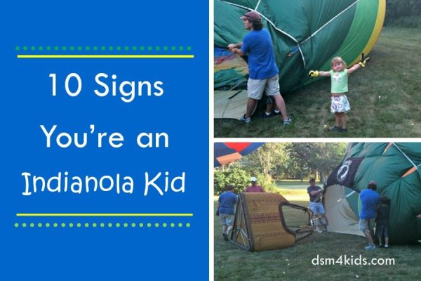 10 Signs You're an Indianola Kid - dsm4kids.com