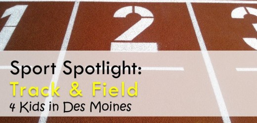 Sport Spotlight: Track & Field 4 Kids in Des Moines