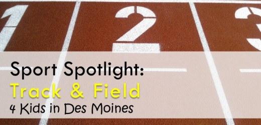Sport Spotlight: Track & Field 4 Kids in Des Moines