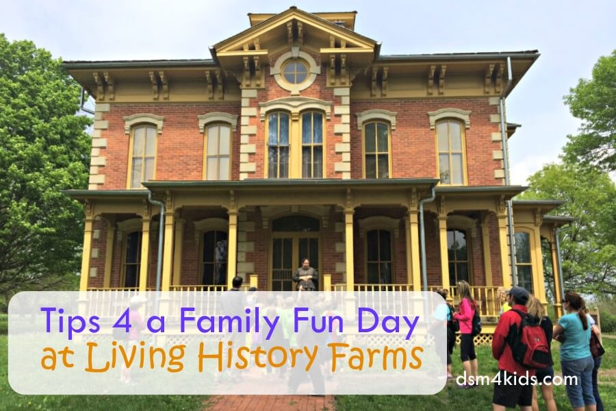 Tips 4 a Family Fun Day at Living History Farms