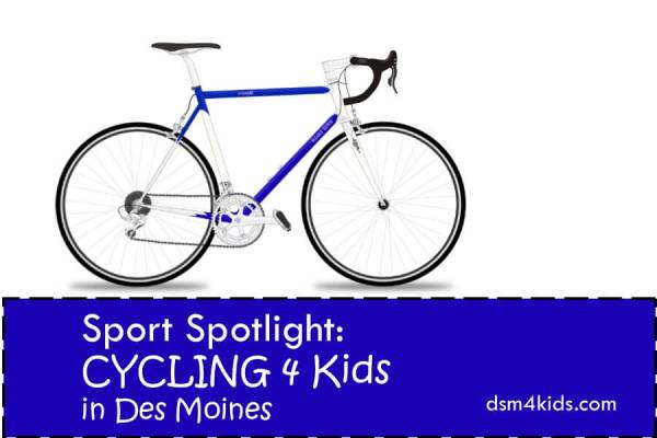 Information about youth cycling programs in Des Moines, IA. - dsm4kids.com