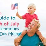 2016 Guide to 4th of July Celebrations in Des Moines! - dsm4kids.com