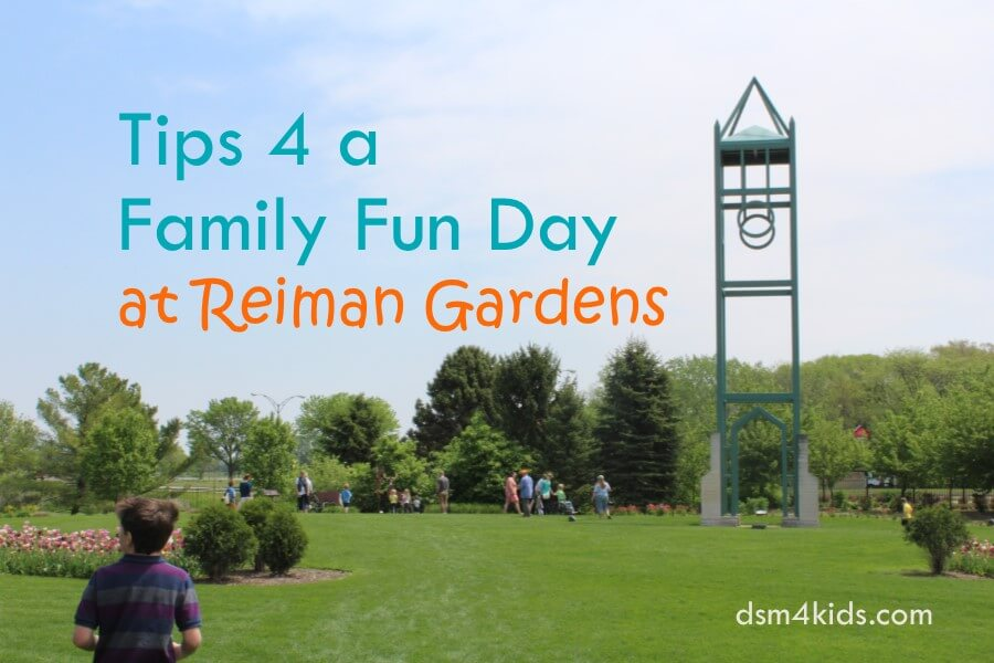 Tips 4 a Family Fun Day at Reiman Gardens
