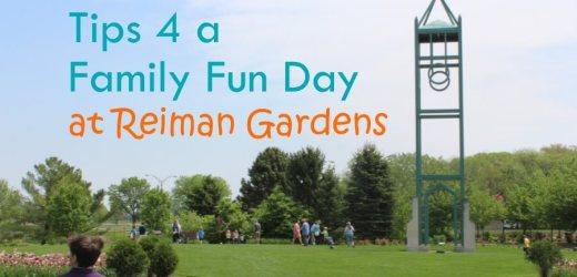 Tips 4 a Family Fun Day at Reiman Gardens