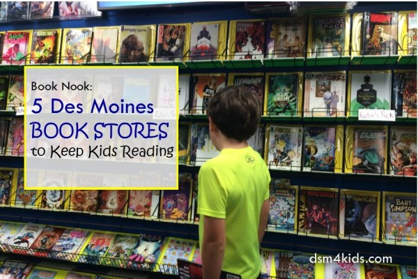 Book Nook: 5 Des Moines Book Stores to Keep Kids Reading - dsm4kids.com