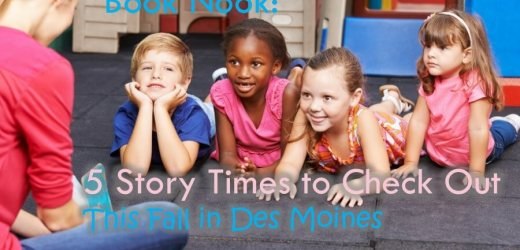 Book Nook: 5 Story Times to Check out This Fall in Des Moines