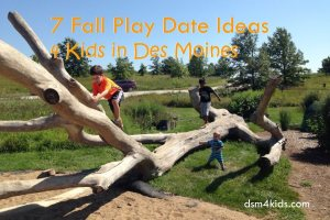 7 Fall Play Date Ideas 4 Kids in Des Moines - dsm4kids.com