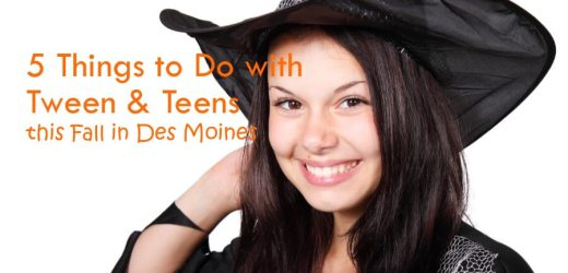 5 Things to Do with Tweens & Teens this Fall in Des Moines