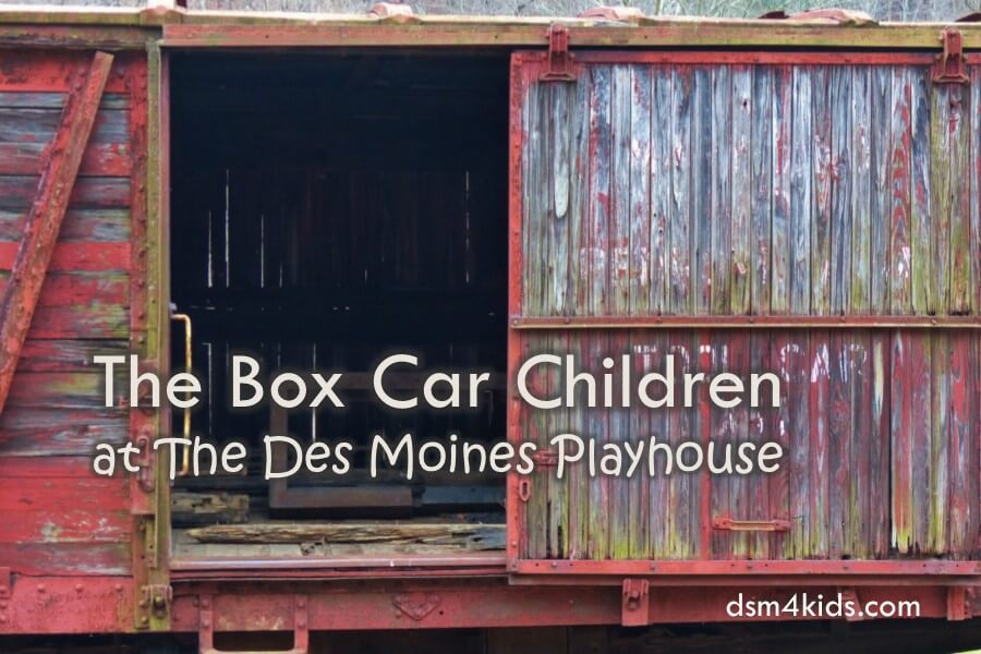 The Box Car Children at The Des Moines Playhouse
