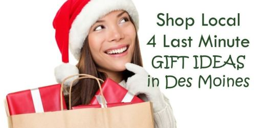 Shop Local 4 Last Minute Gift Ideas in Des Moines